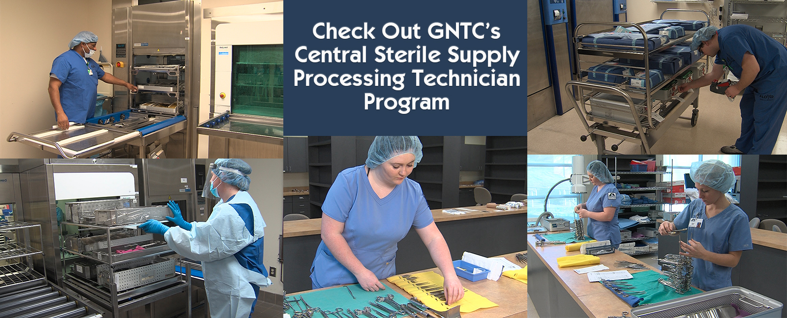 Check Out GNTC's Central Sterile Supply Processing Technician Program
