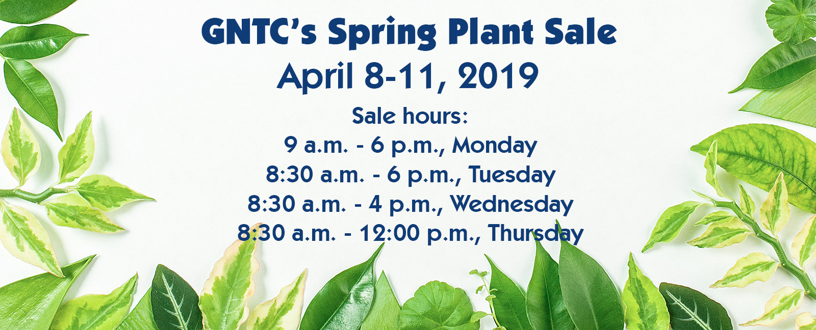 GNTC Spring Plant Sale April 8-11 