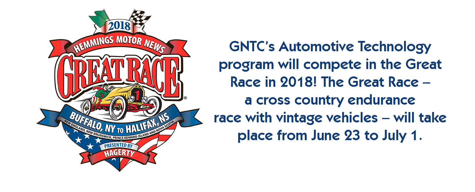 GNTC's Automotive Technology program will compete in the Great Race in 2018! The Great Race – a cross country endurance Grace with vintage vehicles – will take place from June 23 to July 1.