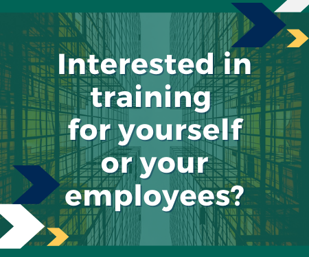 Interested in training for yourself or your employees?